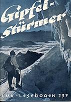 Lux-Lesebogen 337. Gipfelstürmer.…