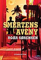 Smertens aveny by Roar Sørensen