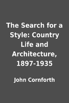 The Search for a Style: Country Life and…