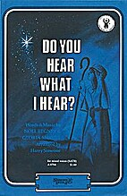 Do you hear what I hear by Noel Regney