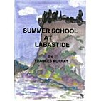 Summer School at Labastide by Frances Murray