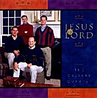 *Jesus Is Lord by Calvary Quartet