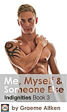 Me, Myself and Someone Else by Graeme Aitken