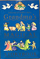 Grandma's Magical Storybook (A Treasury…