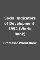 Social Indicators of Development, 1994…