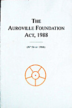 The Auroville Foundation Act, 1988 (No. 54…