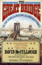 The Great Bridge: The Epic Story of the…