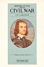 History of the great Civil War, 1642-1649 by…