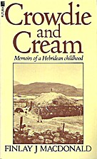 Crowdie and Cream by Finlay J. Macdonald