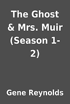 The Ghost & Mrs. Muir (Season 1-2) by Gene…