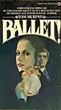 Ballet! by Tom Murphy