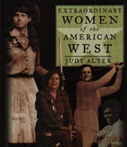 Extraordinary Women of the American West…