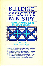 Building Effective Ministry: Theory and…