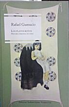 Los Platos Rotos: Historia Personal de Chile…
