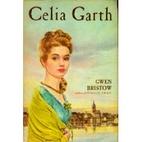 Celia Garth by Gwen Bristow
