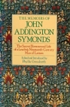 The memoirs of John Addington Symonds by…