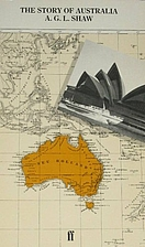 The story of Australia by A. G. L. Shaw