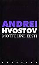 Mõtteline Eesti by Andrei Hvostov