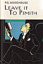 Leave it to Psmith! by George Mazure