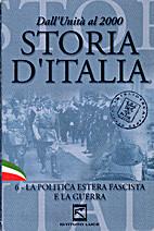Storia d'Italia. 6 - La politica estera…
