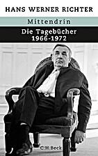 Mittendrin. Die Tagebücher 1966 - 1972 by…