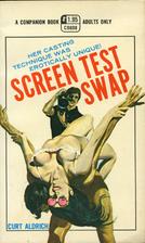 Screen Test Swap by Curt Aldrich