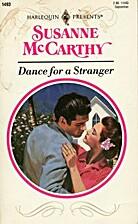 Dance for a Stranger by Susanne McCarthy