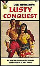 Lusty Conquest by Lee Richards