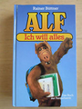 Alf - Ich will alles! - Das Buch zur Fernsehserie - Rainer Büttner