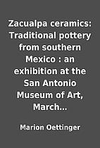 Zacualpa ceramics: Traditional pottery from…