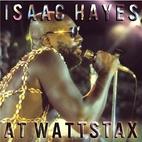Isaac Hayes at Wattstax by Isaac Hayes