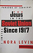 The Jews in the Soviet Union since 1917 by…