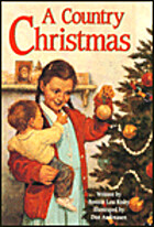 A Country Christmas by Bonnie Lou Risby
