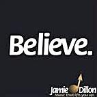 Believe [CD] by Jamie Dillon