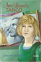 Ana-Laura's tango by Joachim Friedrich