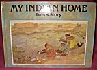 Indian Home: Tulu's Story by Dagmar…