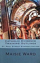Catholic evidence training outlines by…