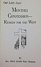 Monthly Confession - Remedy for the West by…