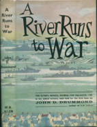 A River runs to war by John Dorman Drummond