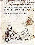 Leonardo da Vinci, master draftsman by da…
