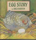 Egg Story by Anca Hariton