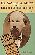 Dr. Samuel A. Mudd and the Lincoln…