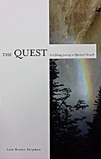 The Quest: A Lifelong Journey in Spiritual…