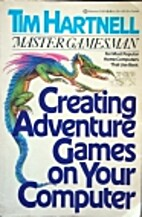 Creating Adventure Games On Your Computer by…