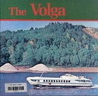Rivers of the World: The Volga - Russia's…