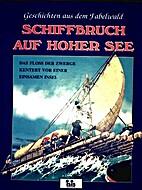 Geschichten aus dem Fabelwald. Schiffbruch…