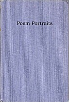 Poem Portraits: A Collection of Verse by…