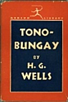 Tono Bungay by H.G. Wells