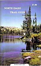 North Idaho Trail Guide by Rich Leon