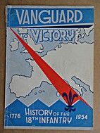 Vanguard to victory, history of the 18th…
